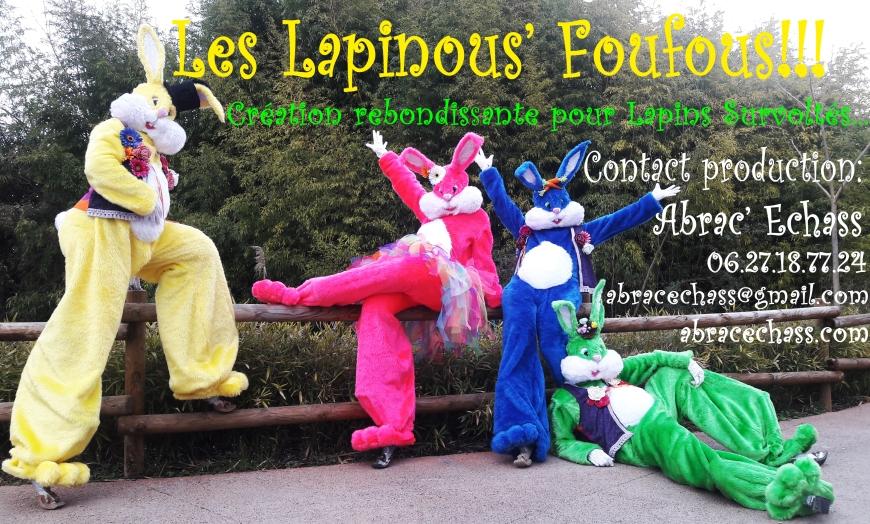 Lapinous' Foufous echassiers rebondissants parade animation spectacle paques alice au pays des merveilles fantaisie sautillants