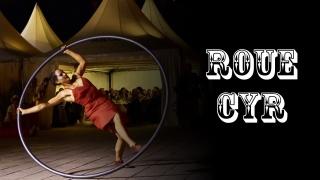 Roue cyr cirque spectacle evenementiel animation